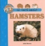 101 Facts About Hamsters (101 Facts About Pets)
