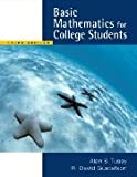 Basic Mathematics for College Students : (With CD-ROM, Make the Grade, and InfoTrac), Tussy, Alan S. and Gustafson, R. David, 0534435831