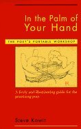 Poets Portable Workshop (In the Palm of Your Hand ,A Poet's Portable Workshop A Lively &Illuminating Guide for the Practicing Poet 1995 publication)