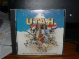 Utah - The Musical Spectacular