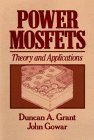 img - for Power MOSFETs: Theory and Applications by Duncan A. Grant (1989-04-03) book / textbook / text book