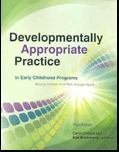 Developmentally Appropriate Practice in Early Childhood Programs Serving Children from Birth through Age 8, Carol Copple, 1928896642