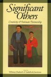 Significant Others : Creativity and Intimate Partnership, Whitney Chadwick, 050001566X