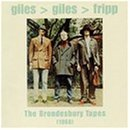 Brondesbury Tapes by Giles Giles & Fripp (2002-06-25)