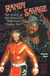 img - for Randy Savage: The Story of the Wrestler They Call