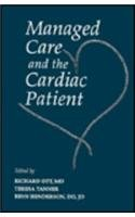 Managed Care & the Cardiac Patient, 1e