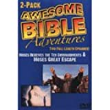 Awesome Bible Adventures: Moses Receives the Ten Commandments & Moses Great Escape
