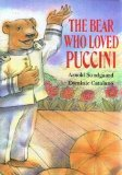img - for The Bear Who Loved Puccini book / textbook / text book