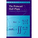 Poincare Half-Plane (Jones and Bartlett A Gateway to Modern Geometry) (Half Plane)