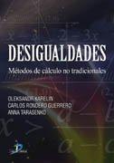 Descargar Libro Desigualdades: Métodos De Cálculo No Tradiccionales Oleksandr Karelin