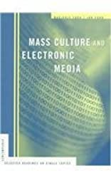 Mass Culture and Electronic Media (Streamlines)