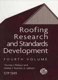 Roofing Research and Standards Development: 4th Volume (Astm Special Technical Publication) by Astm Intl