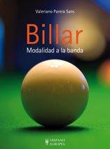 Billar. Modalidad a la banda (Juegos / Hobbies): Amazon.es: Parera Sans, Valeriano: Libros