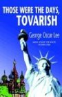 img - for Those Were the Days, Tovarish book / textbook / text book