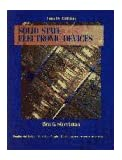 Solid State Electronic Devices (Prentice hall series in solid state physical electronics)