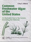 Common Freshwater Algae of the United States : An Illustrated Key to the Genera (Excluding Diatoms), Dillard, Gary E., 3443500269