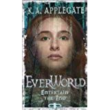 Entertain the End by K.A. Applegate [Paperback]