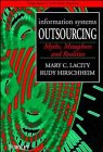 Information Systems Outsourcing, Mary C. Lacity and Rudy Hirschheim, 047195604X