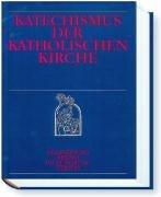 Katechismus der Katholischen Kirche: Neuauflage gemäß  Latina Catechismi Catholicae Ecclesiae typica editio 2002
