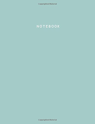 Read Online Notebook: Eggshell Blue Notebook (Journal, Composition Book), Letter Size (8.5 x 11 Large), Ruled, Soft Cover pdf epub
