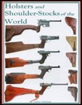 Holsters and Shoulder-Stocks of the World, vanderlinden, Anthony, 097079973X