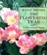 Flowering Year, Anna Pavord, 1558592407