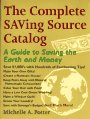 The Complete Saving Source Catalog, Michelle A. Potter, 0965219607