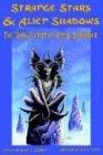 Strange Stars and Alien Shadows, Ann K. Schwader, 0974029734