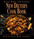 New Dieters Cook Book (Better Homes and Gardens Ser.) Dieters Cookbook