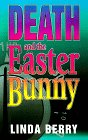 img - for Death and the Easter Bunny: A Mystery book / textbook / text book