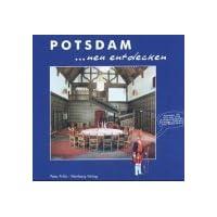 Potsdam neu entdecken