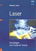 Laser: Grundlagen und moderne Trends