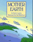 Mother Earth, Nancy Luenn and Neil Waldman, 0689316682