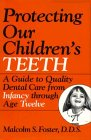 Protecting Our Children's Teeth