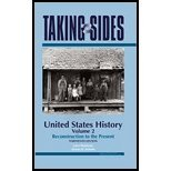 United States History, Volume 2 Taking Sides - Clashing Views in United States History, Volume 2 Reconstruction to the Present by Madaras, Larry, SoRelle, James [McGraw-Hill/Dushkin,2008] [Paperback] 13TH EDITION