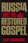Front cover for the book Russia and the Restored Gospel by Gary Browning
