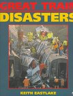 img - for Great Train Disasters book / textbook / text book