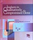 Implants in Qualitatively Compromised Bone, Georg, Ed. Watzek, 1850970505