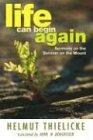 Life Can Begin Again, Helmut Thielicke, 1592443893