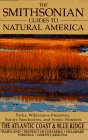 The Smithsonian Guides to Natural America: The Atlantic Coast & Blue Ridge by John Ross front cover