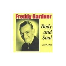 Body & Soul 1939 - 1950 by Freddy Gardner (2001-02-27)