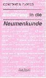 Einführung in die Neumenkunde