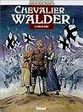 Chevalier Walder, tome 5 : Trois de coeur