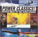 Power Classics! Classical Music For Your Active Lifestyle, Vol. 1