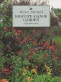 Hidcote Manor Garden: Gloucestershire (National Trust Guidebooks)
