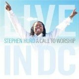 : A Call To Worship: Live in D.C.
