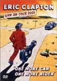 ワン・モア・カー、ワン・モア・ライダー~ライヴ・イン・LA 2001 [DVD]