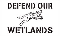 Defend our Wetlands, Storm Drain Stencil - Small - 2 inch letters - 10 mil medium-duty