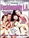 Fashionably La