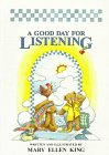 A Good Day for Listening, Mary E. King, 0819216747